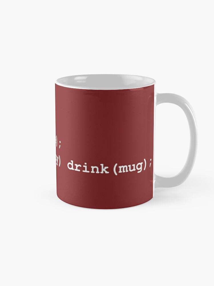 Alternate view of Code for Mug Use - Coffee Mug