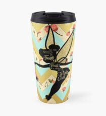 Tinkerbell Pixie Dust Quote Travel Mug