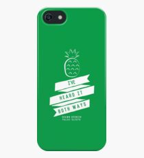 I've Heard it Both Ways iPhone SE/5s/5 Case