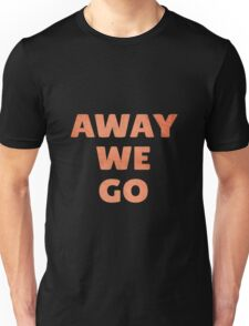 Away We Go in Red Rock Unisex T-Shirt