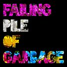 That's MS. Failing Pile of Garbage to You by xanaduriffic