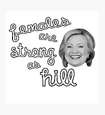 Strong as Hill Photographic Print