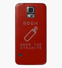 BOOM Goes the Dynamite  Case/Skin for Samsung Galaxy