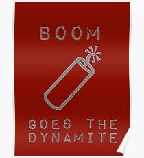 BOOM Goes the Dynamite  Poster