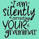 Ich korrigiere stumm Ihre Grammatik von Troxbled