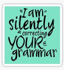 Pegatina Estoy corrigiendo silenciosamente tu gramática