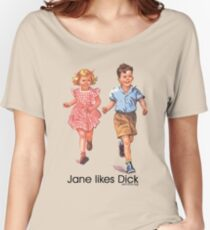 Jane Likes Dick Women's Relaxed Fit T-Shirt