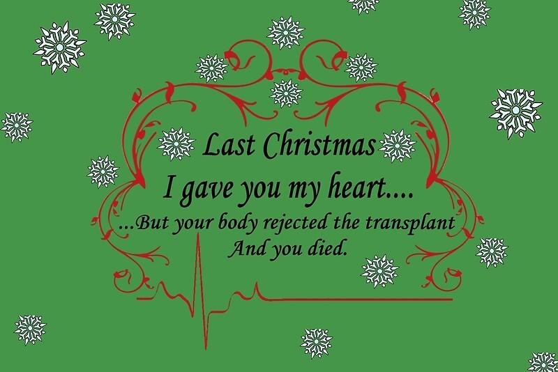 last xmas i gave you my heart