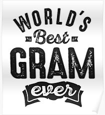 World's Best Gram Ever Poster