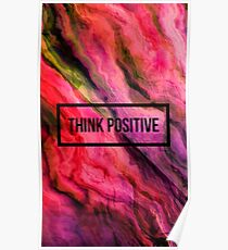 Think positive. Poster