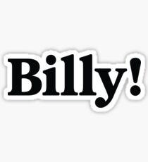 Billy! Sticker