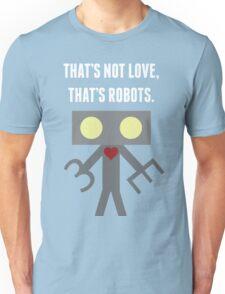 Love Robots Unisex T-Shirt