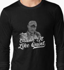 Crush It Like Quint T-Shirt