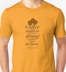 Coffee Proverb Strong Turkish Black Coffee T-Shirt