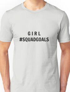 Girl #Squadgoals Unisex T-Shirt