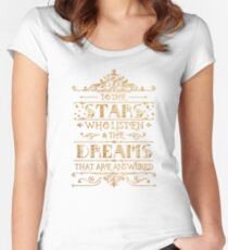 To the stars who listen Women's Fitted Scoop T-Shirt