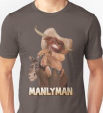 Manly Man - A Real Cowboy Unisex T-Shirt