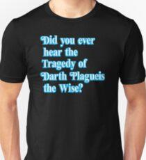 Darth Plagueis the Wise Unisex T-Shirt