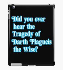Darth Plagueis the Wise iPad Case/Skin