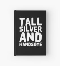 Tall Silver and Handsome Hardcover Journal