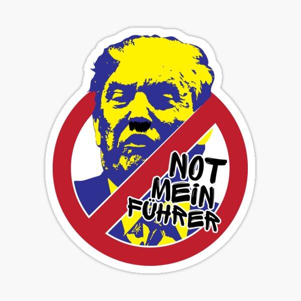 Not Mein Führer Sticker