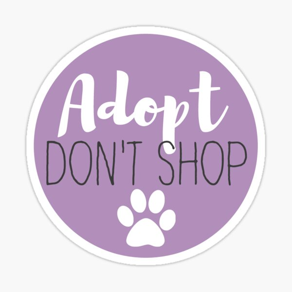 Adopt Don't Shop - Lavender Sticker