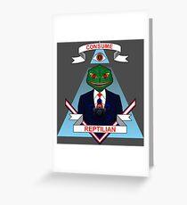 Consume Reptilian Greeting Card