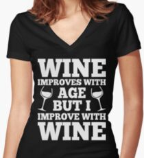 Wine Improves With Age But I Improve With Wine Women's Fitted V-Neck T-Shirt