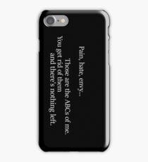 Pain, Hate, Envy | Murphy iPhone Case/Skin