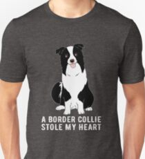 A Border Collie Stole My Heart Intelligent Breed T-Shirt