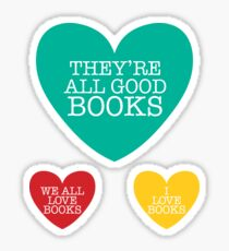 they're all good dogs, books, loveheart Sticker