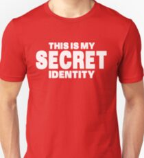 Secret Identity Unisex T-Shirt