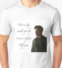 Not A Day Will Go By I Won't Think Of You - Killian Jones T-Shirt