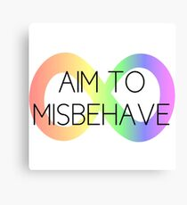 Actually Autistic/Aim To Misbehave Canvas Print
