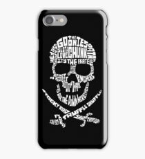 The Goonies - Skull Quotes iPhone Case/Skin