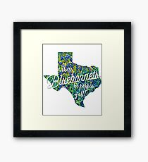 These Bluebonnets Be Poppin' Y'all  Framed Print
