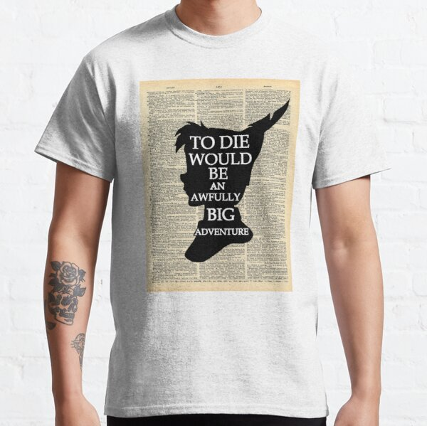 Peter Pan Over Vintage Dictionary Page - Big Adventure Classic T-Shirt