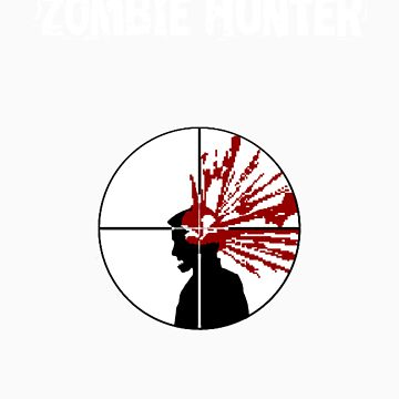 Zombie Hunter by RSLotFT