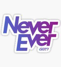 Never Ever Got7 Sticker