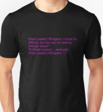 Healing Through Stupid Unisex T-Shirt