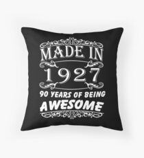 Special Gift For 90th Birthday - Made in 1927 Awesome Birthday Gift Throw Pillow