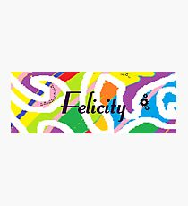 Felicity - Original painting personalized with your name Photographic Print
