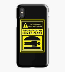 Food May Contain Human Flesh iPhone Case/Skin