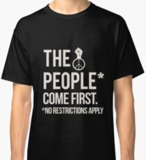 The People Come First  Classic T-Shirt