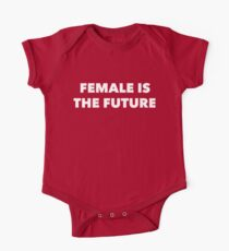 Female is the future  Kids Clothes
