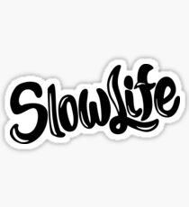 SlowLife Sticker