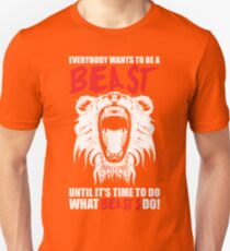 Everybody Wants To Be A Beast - Lion Unisex T-Shirt