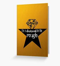 A Diamond in the Rough Greeting Card