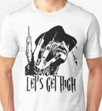 Lets get High T-Shirt
