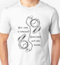 Für immer ist nur eine Sekunde Unisex T-Shirt